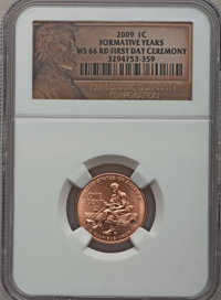 2009 1C Formative Years, First Day Ceremony MS66 Red NGC. NGC Census: (0/0). PCGS Population (628/4). Numismedia Wsl. Pr...
