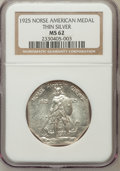 Commemorative Silver: , 1925 Medal Norse Thin Planchet MS62 NGC. PCGS Population (46/253).(#9451)...