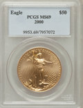 Modern Bullion Coins: , 2000 G$50 One-Ounce Gold Eagle MS69 PCGS. PCGS Population (3227/31). NGC Census: (4604/902). Numismedia Wsl. Price for pro...