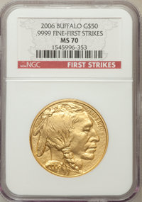 2006 $50 One-Ounce Gold Buffalo First Strikes MS70 NGC. Ex: .9999 Fine. NGC Census: (43485). PCGS Population (3338). (#8...