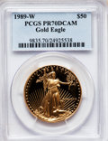 Modern Bullion Coins: , 1989-W G$50 One-Ounce Gold Eagle PR70 Deep Cameo PCGS. PCGSPopulation (247). NGC Census: (729). Mintage: 54,570. Numismedi...