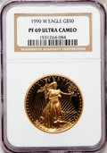 Modern Bullion Coins: , 1990-W G$50 One-Ounce Gold Eagle PR69 Ultra Cameo NGC. NGC Census:(1703/653). PCGS Population (3119/153). Mintage: 62,401....