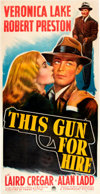 "This Gun for Hire (Paramount, 1942). Three Sheet (41"" X 79.75"")"