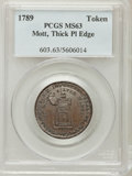 Colonials, 1789 TOKEN Mott Token, Thick Planchet, Plain Edge MS63 Brown PCGS.Breen-1020....