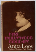 Books:Biography & Memoir, Anita Loos. INSCRIBED. Kiss Hollywood Good-By. Viking, 1974. First edition, first printing. Signed and inscrib...