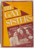 Books:Fiction, Stephen Longstreet. The Gay Sisters. Grosset & Dunlap, 1942. Photoplay edition. Sunning and offsetting to boards...