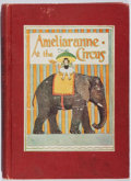Books:Children's Books, Margaret Gilmour. Ameliaranne at the Circus. McKay, 1931.First edition, first printing. Cracked. Staining to te...