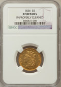 Classic Half Eagles: , 1836 $5 -- Improperly Cleaned -- NGC Details. XF. NGC Census:(80/870). PCGS Population (90/498). Mintage: 553,147. Numisme...