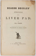 Books:Americana & American History, Will Wander. Deacon Boggles' Struggle with a Liver Pad.Collin, 1881. First edition, first printing. Minor wear and ...