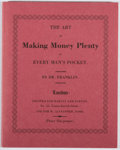 Books:Americana & American History, Benjamin Franklin. The Art of Making Money Plenty. TorontoPublic Library, 1984. Facsimile edition, limited to...