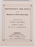 Books:Americana & American History, I. A. Alpenny. Pigweeney the Wise. Benjamin Franklin.Toronto Public Library, 1984. Facsimile edition, limited...