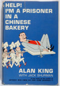 Books:Non-fiction, Alan King. INSCRIBED. Help! I'm a Prisoner in a Chinese Bakery. Dutton, 1964. First edition. Inscribed by the auth...