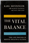 Books:Non-fiction, [Mental Health]. Karl Menninger, et al. SIGNED. The Vital Balance. Viking, [1963]. First edition. Signed by all th...