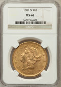 Liberty Double Eagles: , 1889-S $20 MS61 NGC. NGC Census: (650/628). PCGS Population(341/1050). Mintage: 774,700. Numismedia Wsl. Price for problem...