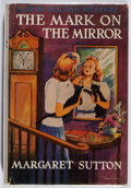 Books:Children's Books, Margaret Sutton. A Judy Bolton Mystery: The Mark on theMirror. Grosset & Dunlap, 1942. Later impression. Verygood....