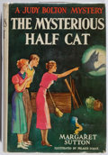 Books:Children's Books, Margaret Sutton. A Judy Bolton Mystery: The Mysterious HalfCat. Grosset & Dunlap, 1936. Later impression. Price cli...