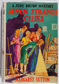 Books:Children's Books, Margaret Sutton. A Judy Bolton Mystery: Seven Strange Clues.Grosset & Dunlap, 1932. Later impression. Some page...