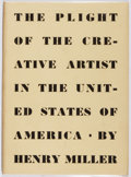 Books:Biography & Memoir, Henry Miller. SIGNED/LIMITED. The Plight of the Creative Artist in the United States. Porter, 1944. First editio...
