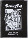 Books:Mystery & Detective Fiction, Ken Bruen. SIGNED/LIMITED. Murder by the Book. Busted Flush,2005. First edition, first printing. Limited to 3...