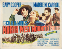 """North West Mounted Police (Paramount, 1940). Half Sheet (22"""" X 28"""") Style A. Adventure"""
