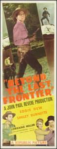 """Movie Posters:Western, Beyond the Last Frontier (Republic, 1943). Insert (14"""" X 36"""").Western.. ..."""