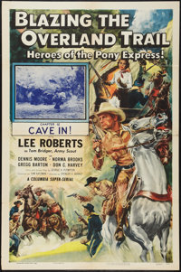"Blazing the Overland Trail (Columbia, 1956). One Sheet (27"" X 41""). Chapter 12 -- ""Cave In!"" Serial..."