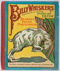 Books:Children's Books, Frances Trego Montgomery. Billy Whiskers. Saalfield, 1930.Popular edition. Color frontis. Gift inscription. Hinges ...