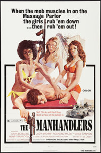 "The Manhandlers (Premiere Releasing, 1973). One Sheet (27"" X 41""). Bad Girl"