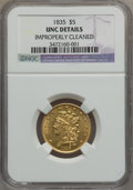 Classic Half Eagles, 1835 $5 -- Improperly Cleaned -- NGC Details. Unc. First Head,Breen-6504, McCloskey 1-A, R.2....