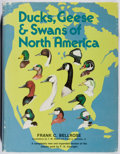 Books:Sporting Books, Frank C. Bellrose. INSCRIBED. Ducks, Geese & Swans of NorthAmerica. Stackpole, 1976. Second edition. Signed and i...