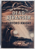 Books:Mystery & Detective Fiction, Clifford Knight. The Affair of the Dead Stranger. Dodd,Mead, 1944. First edition, first printing. Light sunned and ...