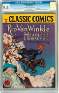 Golden Age (1938-1955):Classics Illustrated, Classic Comics #12 Rip Van Winkle and the HeadlessHorseman(Gilberton, 1943) CGC NM 9.4 Off-white to white pages....