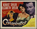 "Movie Posters:Adventure, Conspirator (Loew's, 1949). Half Sheet (22"" X 28"") Style B. Drama.Starring Elizabeth Taylor, Robert Taylor and Honor Blackm..."