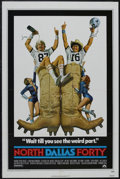 "Movie Posters:Sports, North Dallas Forty (Paramount, 1979). One Sheet (27"" X 41""). Comedy Drama. Starring Nick Nolte, Mac Davis, Charles Durning a..."