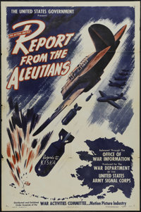 "Report from the Aleutians (MGM, 1943). One Sheet (27"" X 41""). Documentary. Starring the voices of John Huston..."