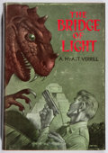 Books:Science Fiction & Fantasy, A. Hyatt Verrill. SIGNED/LIMITED. The Bridge of Light. Fantasy Press, 1950. First edition, first printing. Limited...