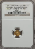 California Gold Charms, 1915 1/2 California Gold, Minerva, Bear, Octagonal MS65 NGC. Ex: Hart's Coins Of The West....