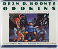 Books:Children's Books, Dean R. Koontz. INSCRIBED. Oddkins. Warner, 1988. Firstedition, first printing. Signed and inscribed by the autho...