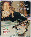 Books:Art & Architecture, Maureen Hart Hennessey, et al. Norman Rockwell: Pictures for the American People. High Museum, 2000. First edition, ...