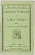 Books:Americana & American History, Figures in Verse and Simple Rhymes. Kiggins & Kellogg,ca. 1880. First edition, first printing. Minor toning and rub...