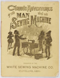 Books:Americana & American History, White Sewing Machines. Curious Adventures of the Man with theSewing Machine. White, [n. d.]. Minor toning and bio-p...
