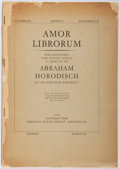 Books:Books about Books, Abraham Horodisch. Amor Librorum. Erasmus Antiquariaat, 1958. First edition, first printing. Spine perished and cove...