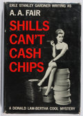Books:Mystery & Detective Fiction, [Erle Stanley Gardner]. A. A. Fair. Shills Can't CatchChips. William Morrow, 1961. First edition. Lightly rubbed,t...