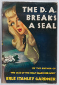 Books:Mystery & Detective Fiction, Erle Stanley Gardner. The D.A. Breaks a Seal. WilliamMorrow, 1946. First edition. Light wear, clipped jacket. Other...