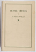 Books:Non-fiction, Aldous Huxley. Proper Studies. Chatto & Windus, 1927. First edition. Light wear, rubbing, foxing. Lightly sprung. Ve...