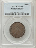Colonials: , 1787 TOKEN Auctori Plebis Token XF45 PCGS. PCGS Population (10/21).NGC Census: (4/11). ...