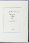 Books:Literature 1900-up, Walker Percy. SIGNED/LIMITED. Questions They Never Asked Me.Lord John Press, 1979. One of 50 copies signed by the...