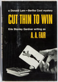 Books:Mystery & Detective Fiction, [Erle Stanley Gardner]. A. A. Fair. INSCRIBED. Cut Thin toWin. William Morrow, 1965. First edition. Inscribed by ...