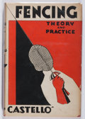 Books:Sporting Books, Julio Martinez Castello. The Theory and Practice of Fencing. Scribners, 1933. Later impression. Minor wear and chipp...