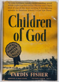 Books:Fiction, Vardis Fisher. Children of God. Harper, 1939. First edition, first printing. Foxing and light wear to jacket. Ve...